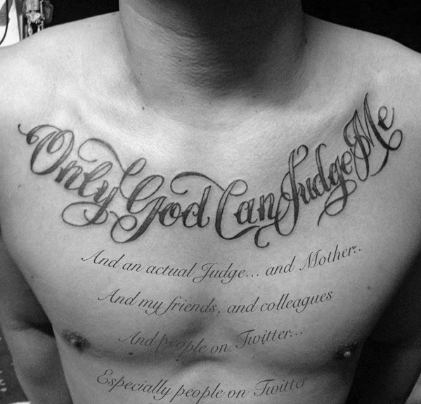 Only god can judge me tattoos